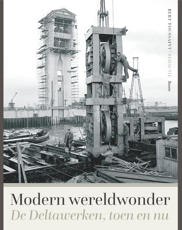 Een modern wereldwonder - Geschiedenis van de Deltawerken