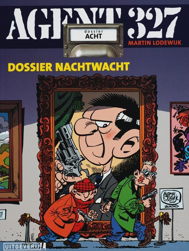 Agent 327 - Dossier 8 - Nachtwacht