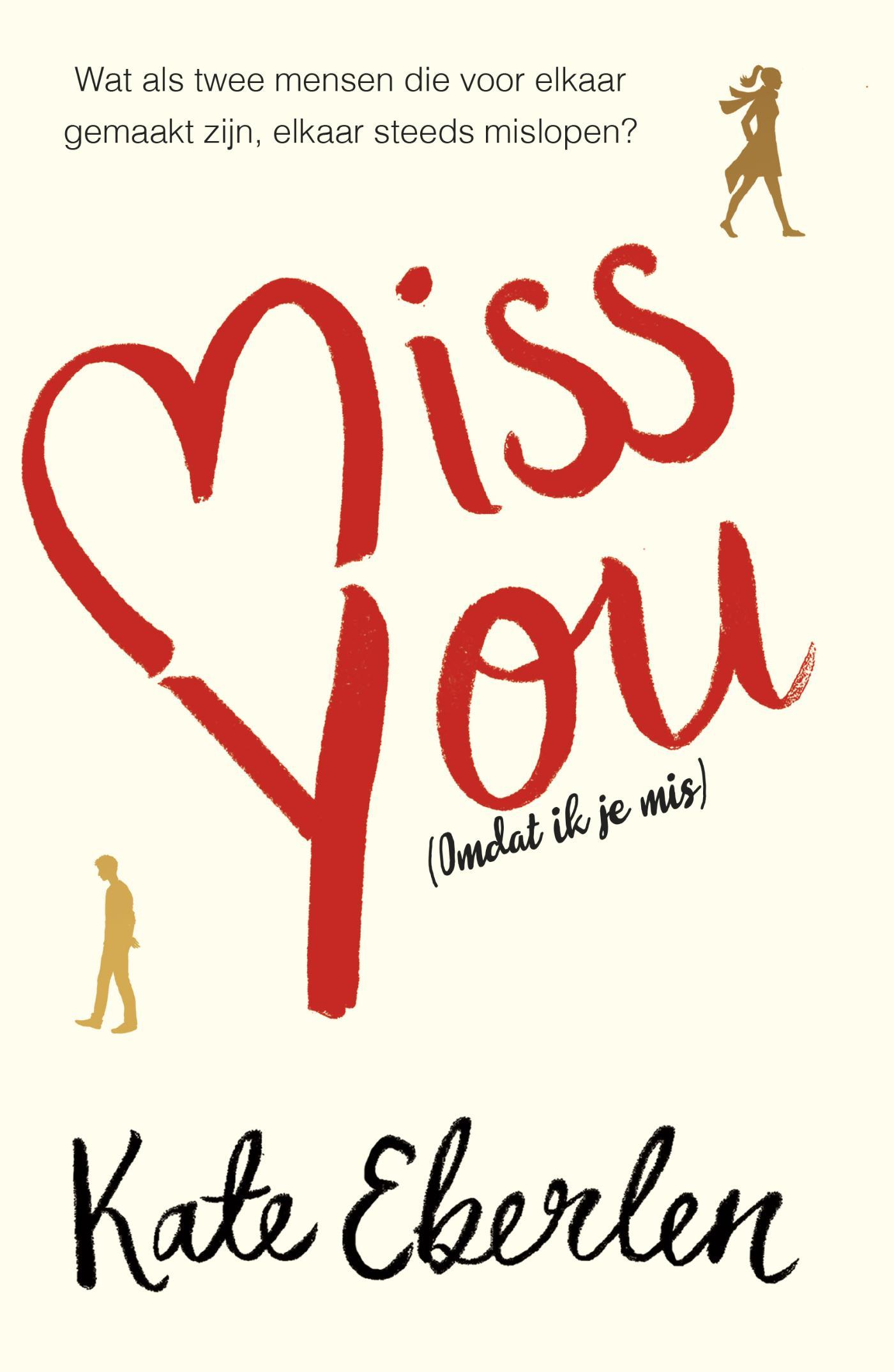 Miss You (Omdat ik je mis)