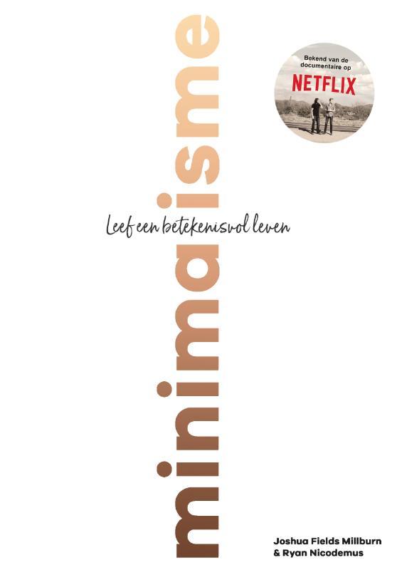 Minimalisme - Leef een betekenisvol leven