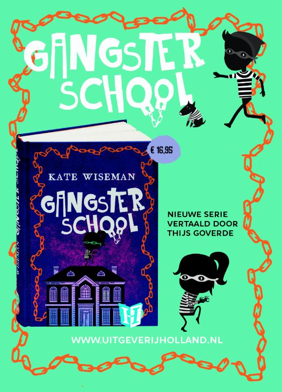 Gangsterschool pakket
