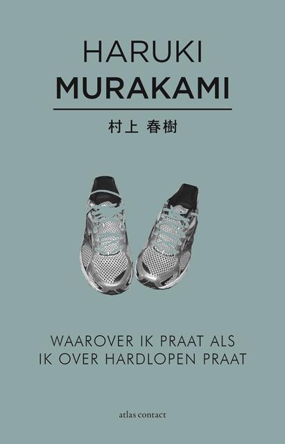 Waarover ik praat als ik over hardlopen praat