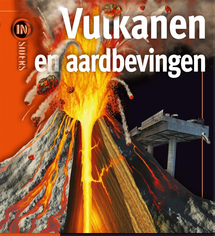 Insiders : Vulkanen en aardbevingen