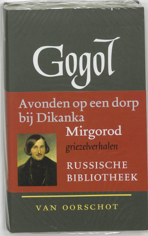 Russische Bibliotheek Verzamelde werken 1 Avonden op een dorp bij Dikanka ; Mirgorod