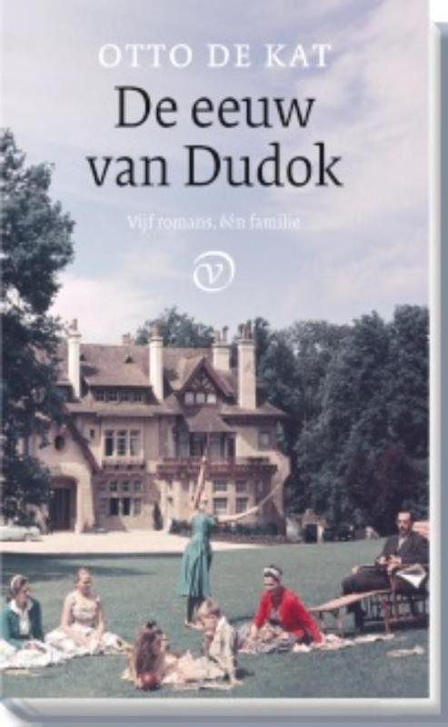 De eeuw van Dudok. Vijf romans, één familie