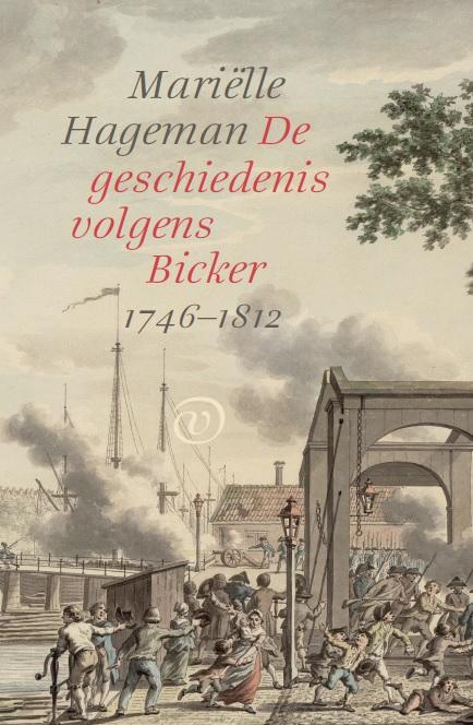 De geschiedenis volgens Bicker (1746-1812)