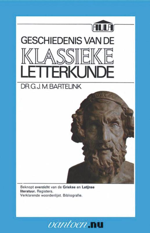 Vantoen.nu Geschiedenis van de klassieke letterkunde