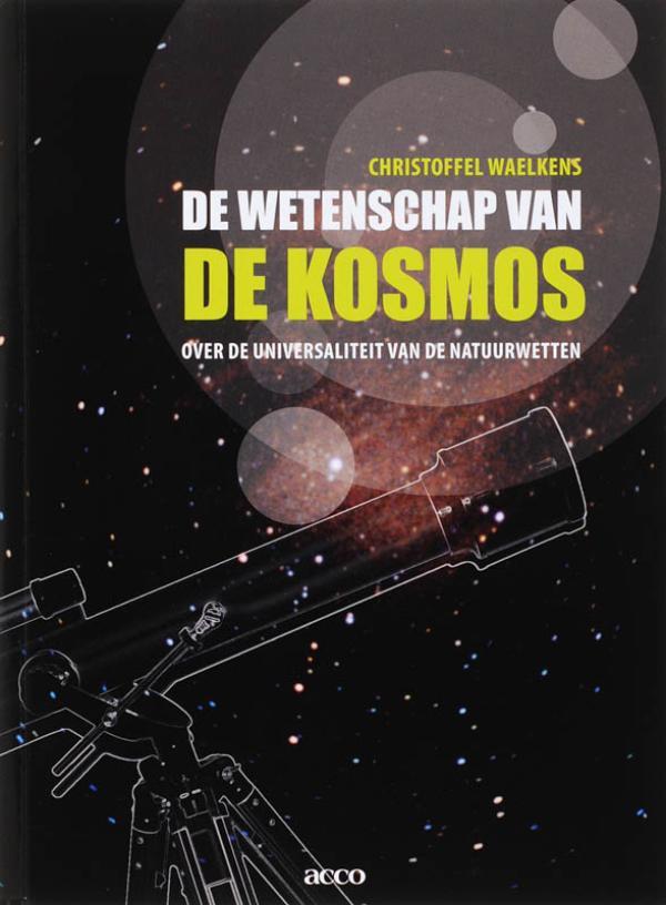 De wetenschap van de kosmos. Over de universaliteit van de natuurwetten