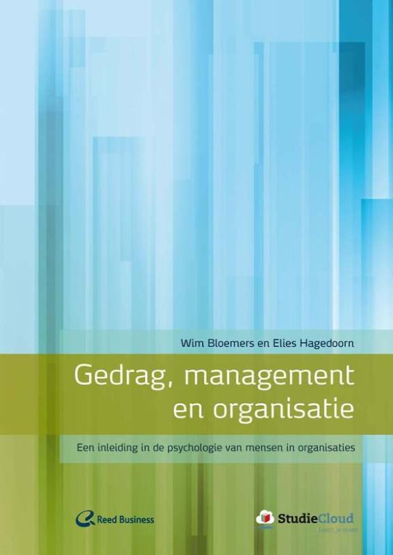 Een inleiding in de psychologie van mensen in organisaties