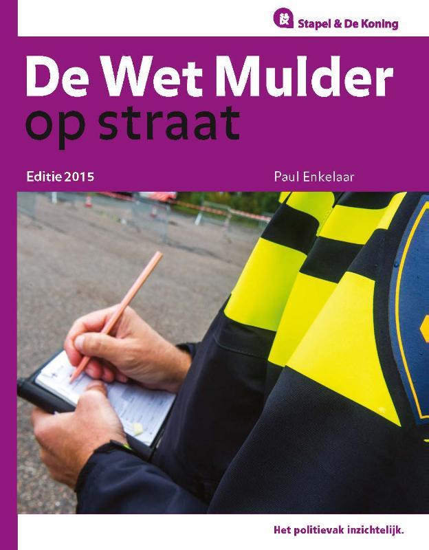 De Wet Mulder op straat  Op Straat reeks