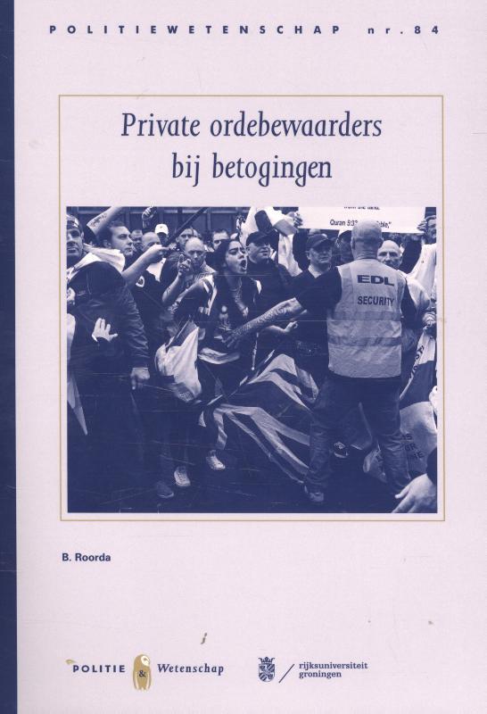 Private ordebewaarders bij betogingen    PW84