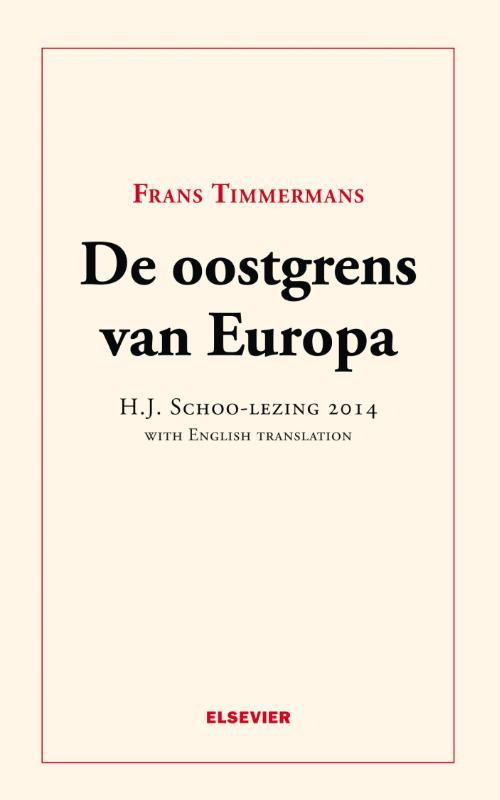 De oostgrens van Europa  H.J. Schoo-lezing 2014