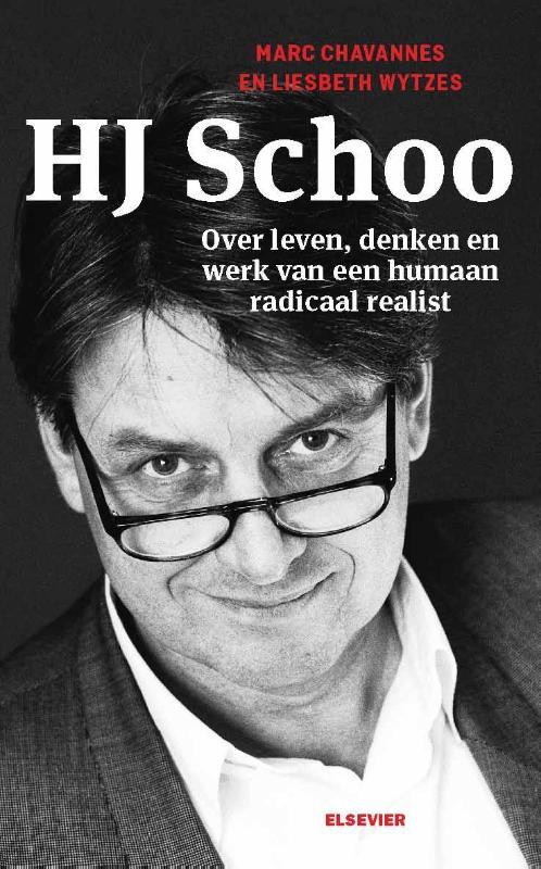 H.J. Schoo over leven,denken en werk van een humaan radicaal realist