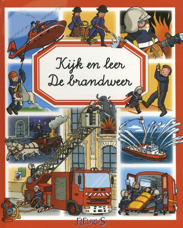 Kijk en leer: De brandweer