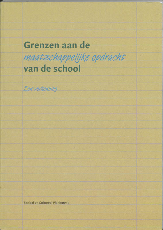 Grenzen aan de maatschappelijke opdracht van de school