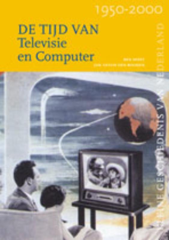 Kleine Geschiedenis van Nederland De tijd van televisie en computer