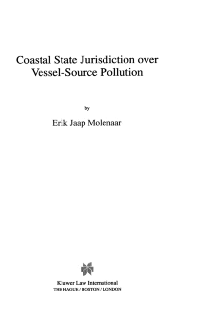 Coastal State Jurisdiction over Vessel-Source Pollution