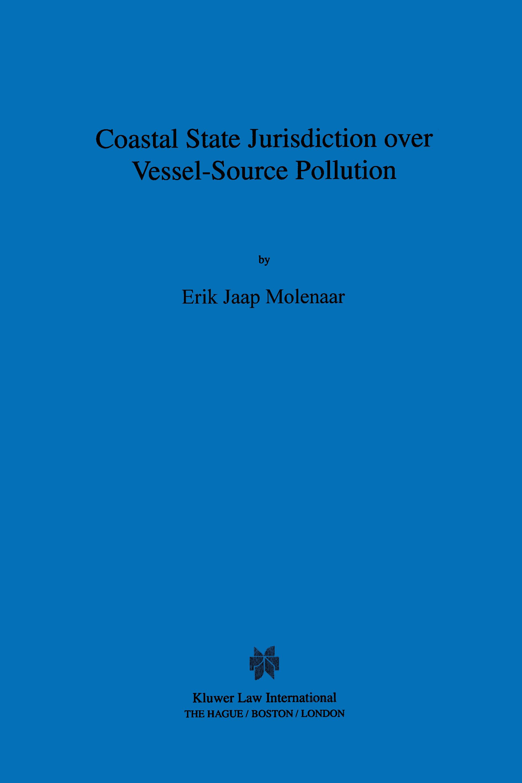 Coastal State Jurisdiction over Vessel-Source Pollution