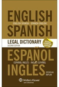 Essential English/Spanish And Spanish/English Legal Dictionary  2Nd Ed