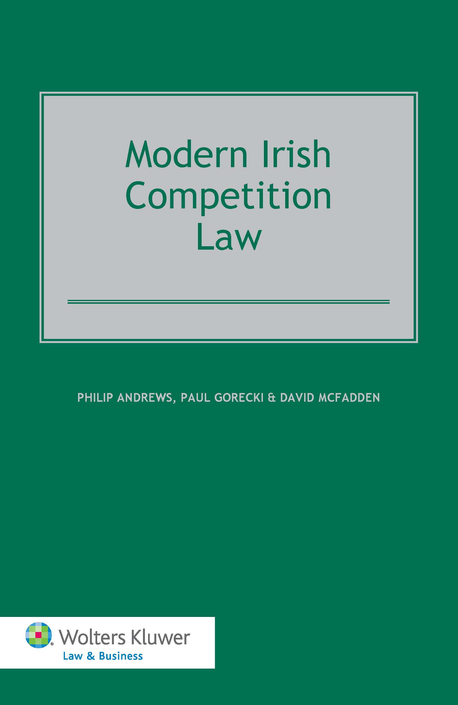 Modern Irish Competition Law