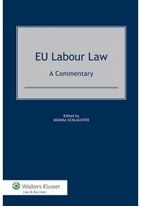 Eu Labour Law: A Commentary