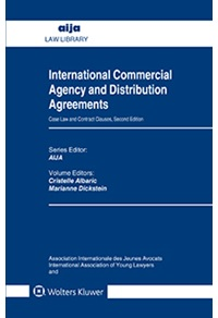 International Commercial Agency and Distribution Agreements: Case Law and Contract Clauses, 2nd. Ed.