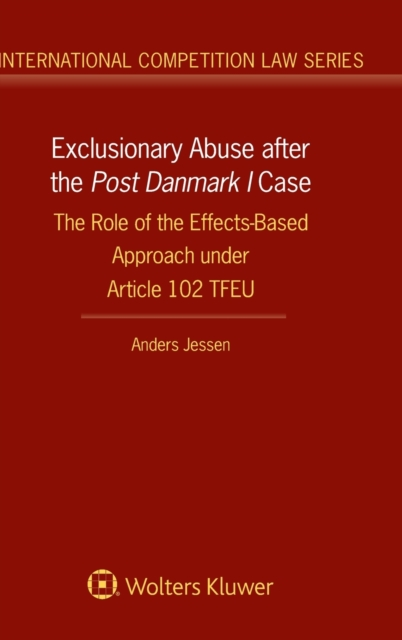 Exclusionary Abuse after the Post Danmark I case