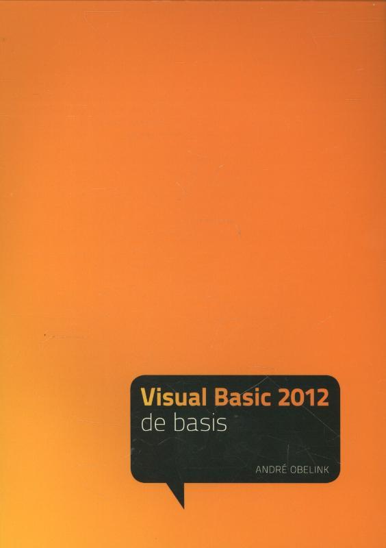 De Basis Visual Basic 2012 - de basis