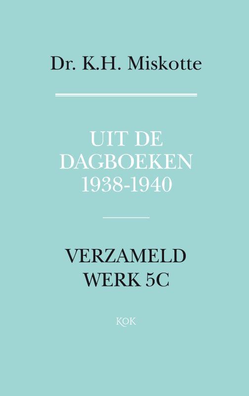 Uit de dagboeken 1938 - 1940