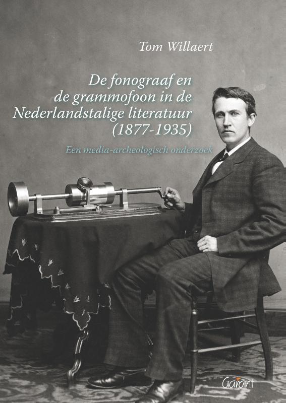 De fonograaf en de grammofoon in de Nederlandstalige literatuur