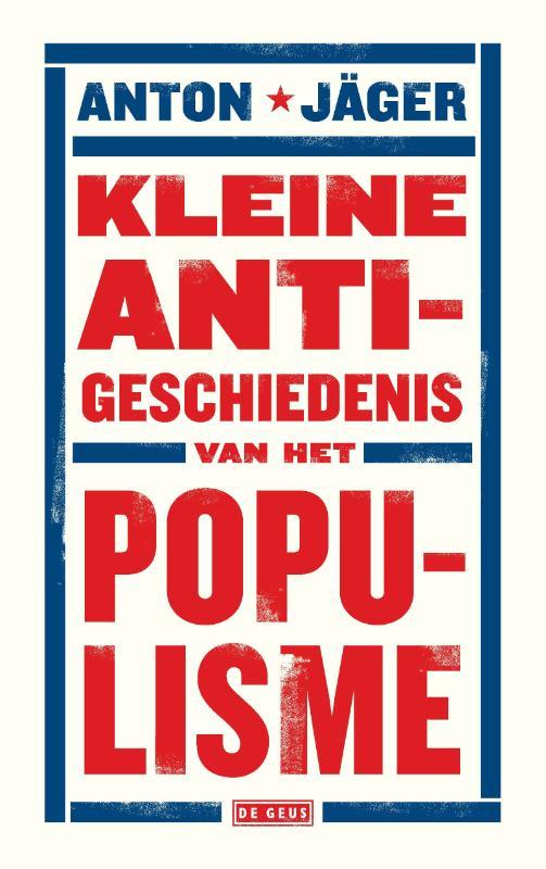 Kleine anti-geschiedenis van het populisme