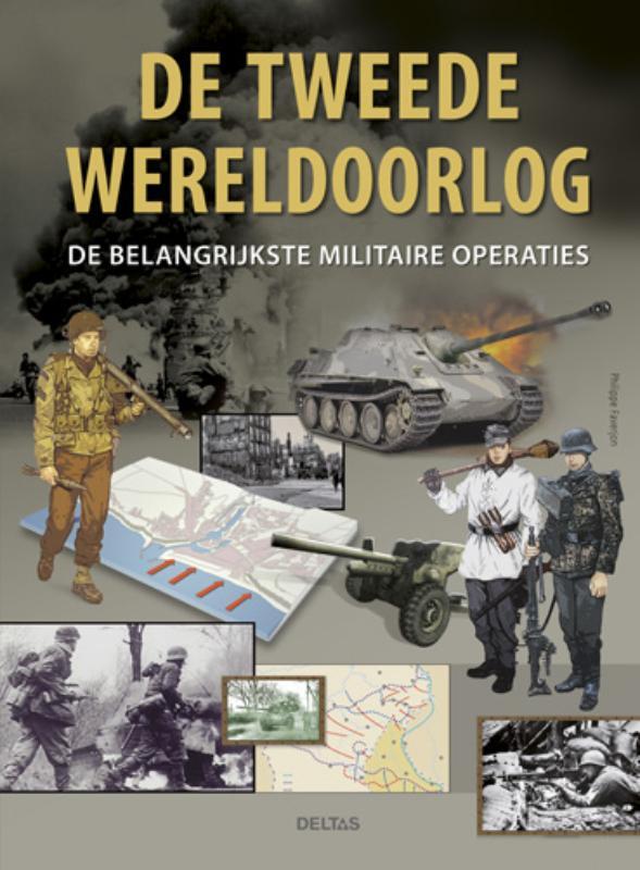 De Tweede Wereld Oorlog - De belangrijkste militaire operaties