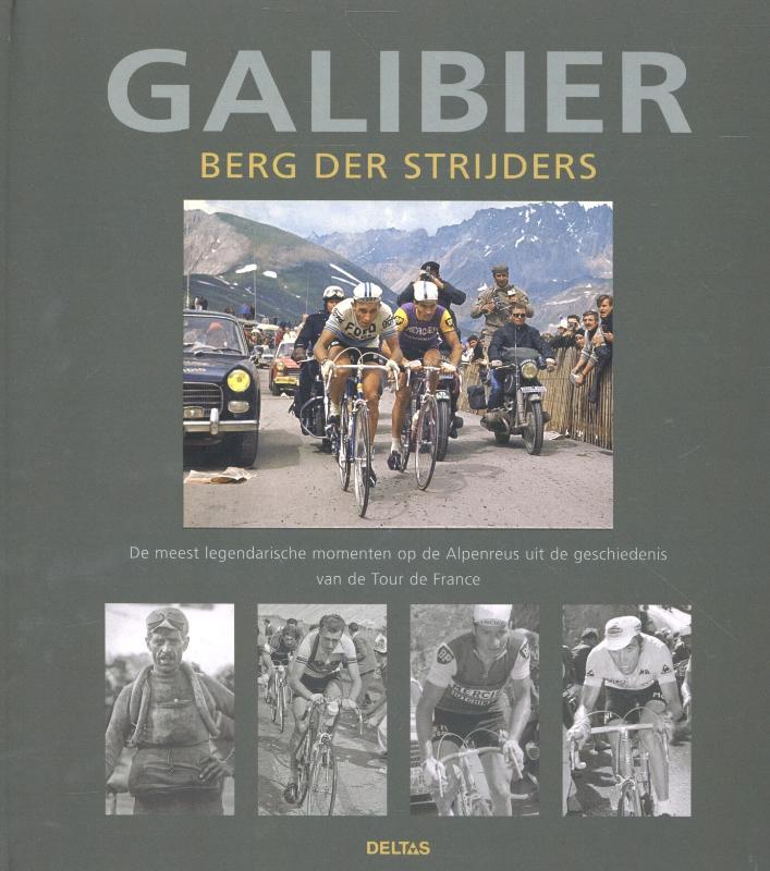 Galibier: Berg der strijders