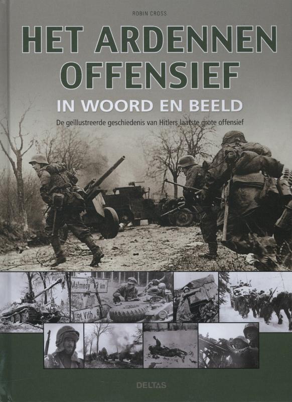 Het Ardennenoffensief in woord en beeld