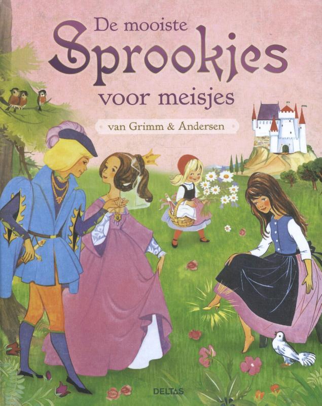 De mooiste sprookjes voor meisjes van Grimm en Andersen
