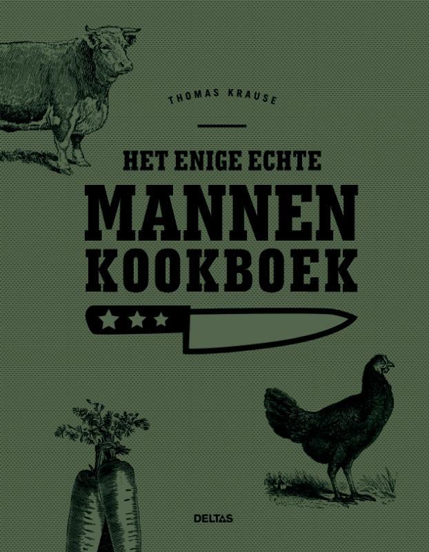 Het enige echte mannen kookboek
