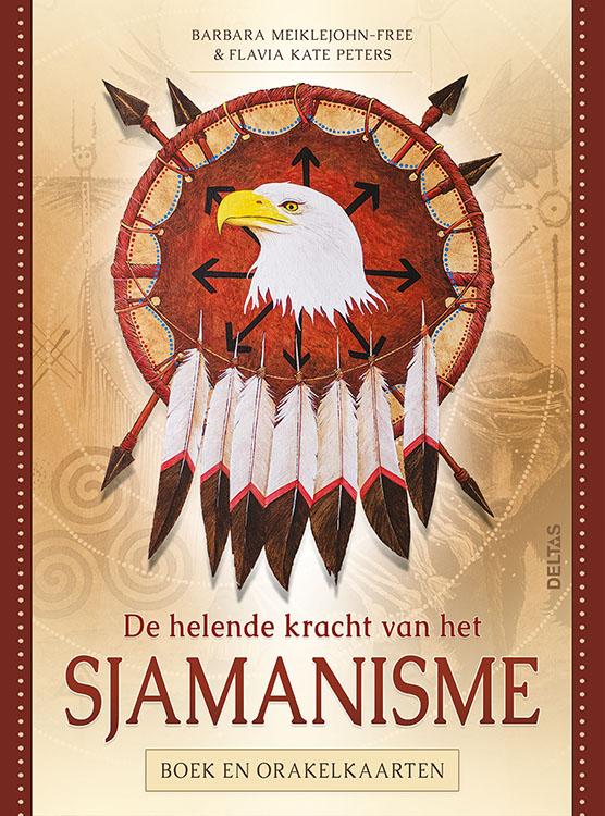 De helende kracht van het Sjamanisme - Boek en orakelkaarten