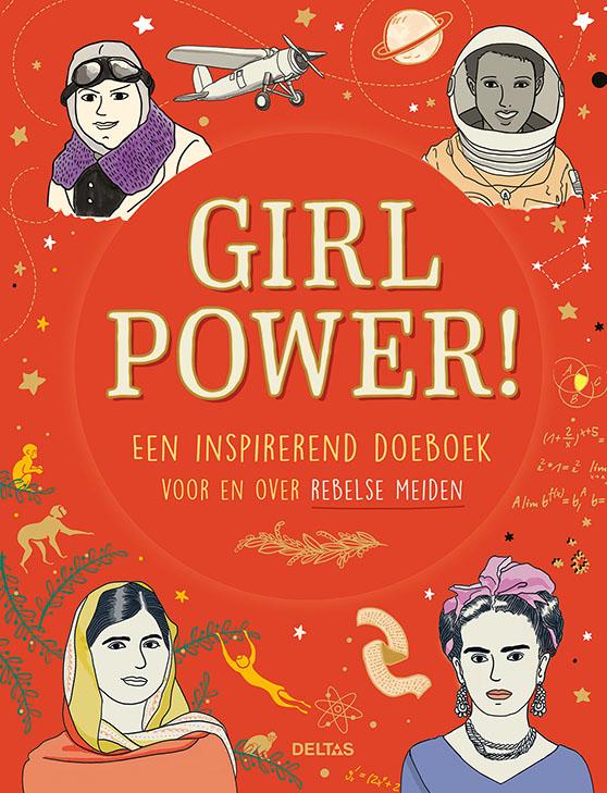 Girlpower! Een inspirerend doeboek voor en over rebelse meiden