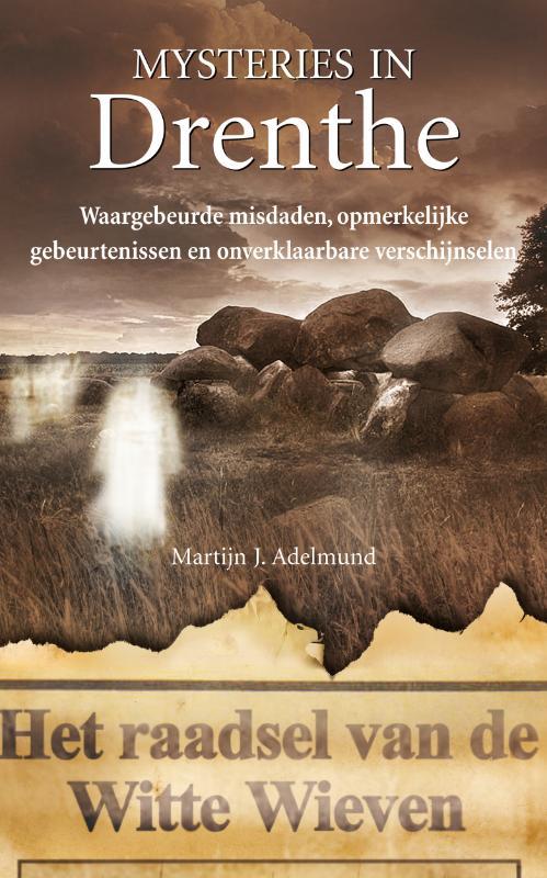 Mysteries in Nederland : Drenthe