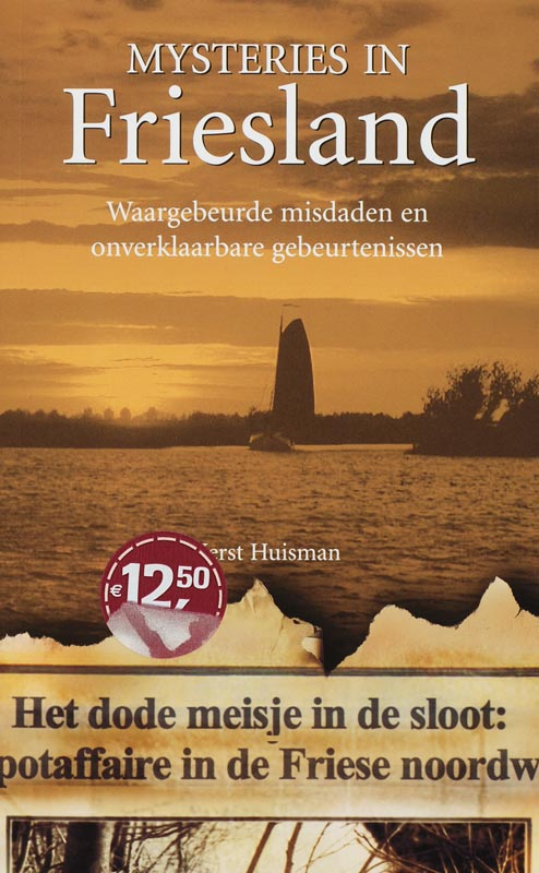 Mysteries in Nederland : Friesland