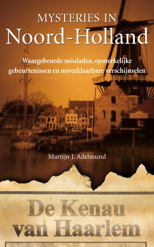 Mysteries in Nederland : Noord-Holland