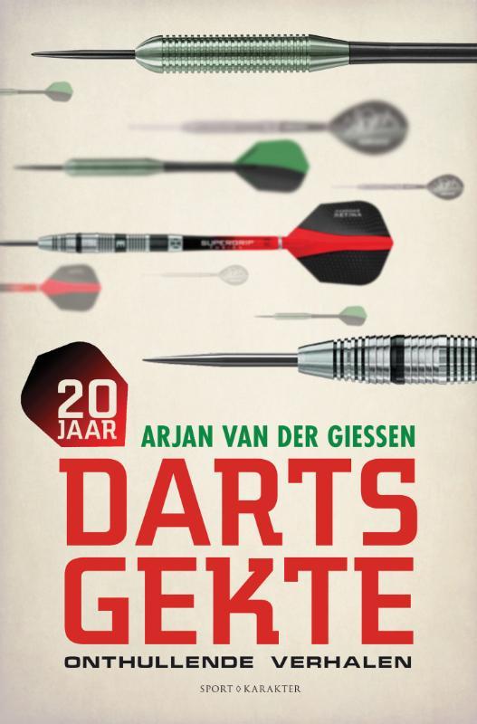 20 jaar dartsgekte - onthullende verhalen