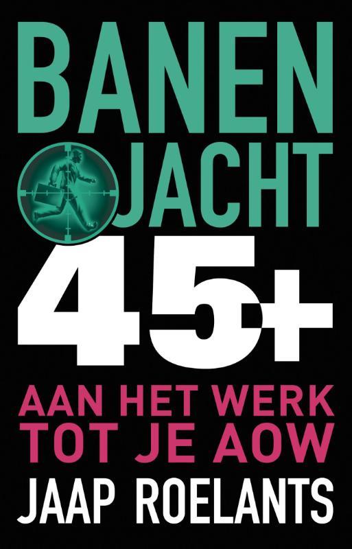 Banenjacht 45+ (eBook)