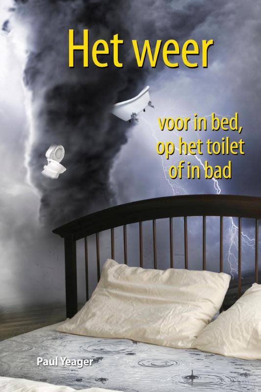 Het weer voor in bed, op het toilet of in bad (eBook)