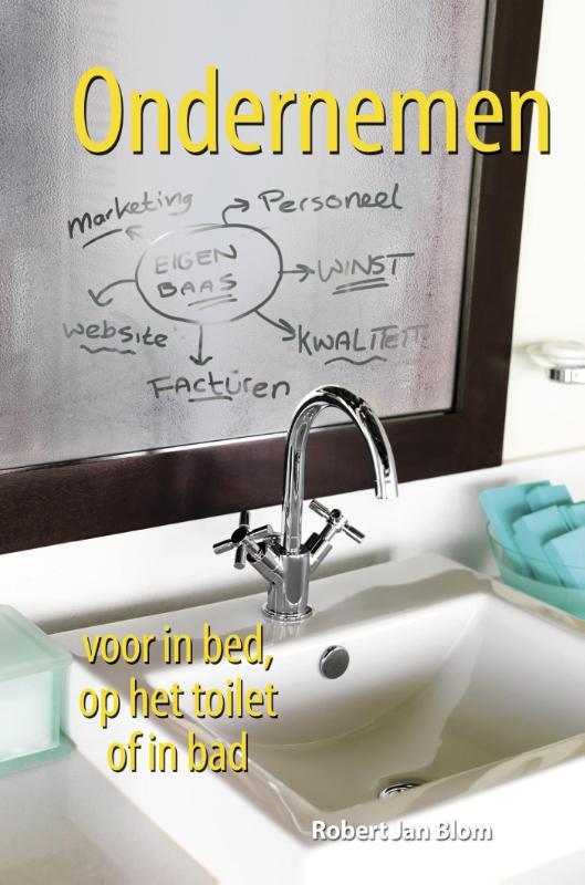 Ondernemen voor in bed, op het toilet of in bad (eBook)