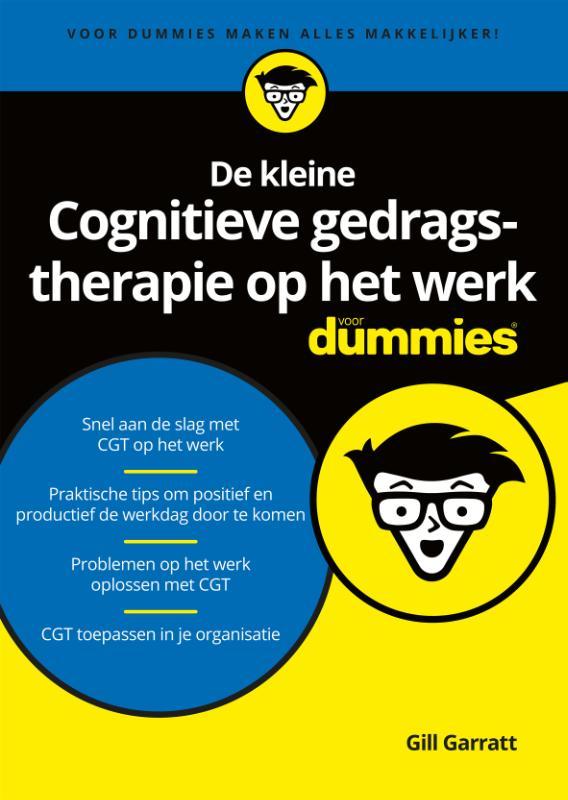De kleine Cognitieve gedragstherapie op het werk voor Dummies