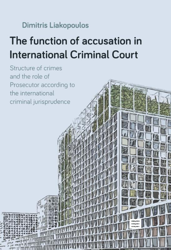 The function of accusation in International Criminal Court