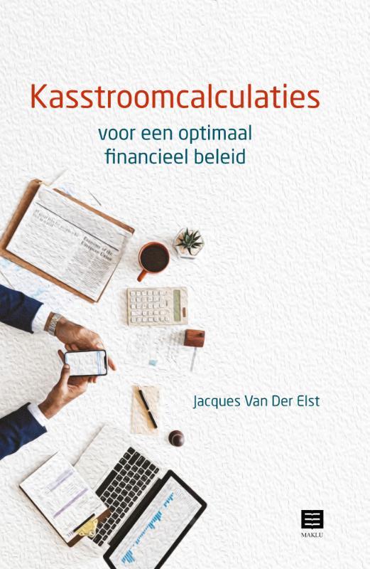 Kasstroomcalculaties voor een optimaal financieel beleid