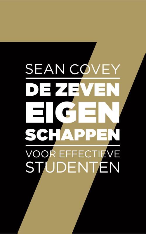 De zeven eigenschappen voor effectieve studenten