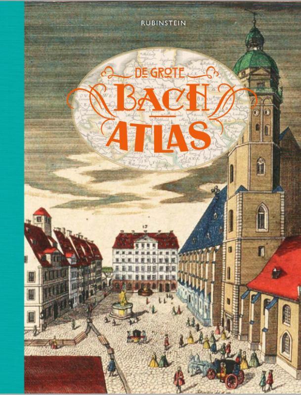 De grote Bach atlas